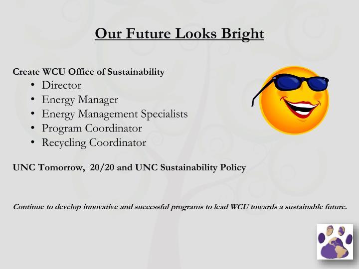 Our Future Looks Bright