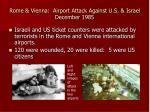 rome vienna airport attack against u s israel december 1985