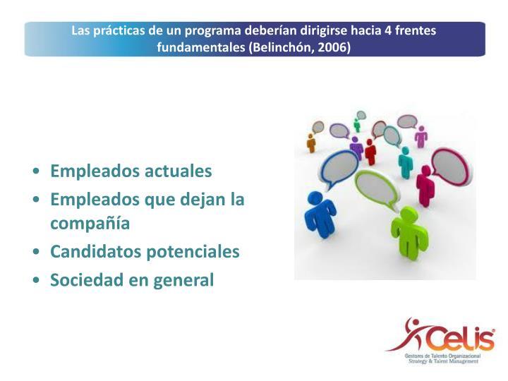 Las prácticas de un programa deberían dirigirse hacia 4 frentes fundamentales (