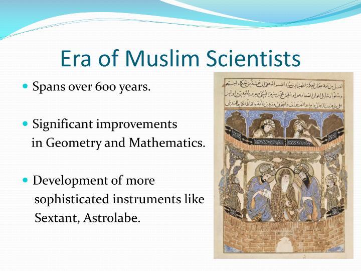 Era of Muslim Scientists