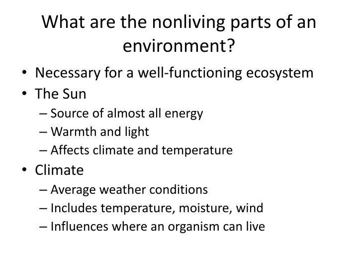 What are the nonliving parts of an environment?