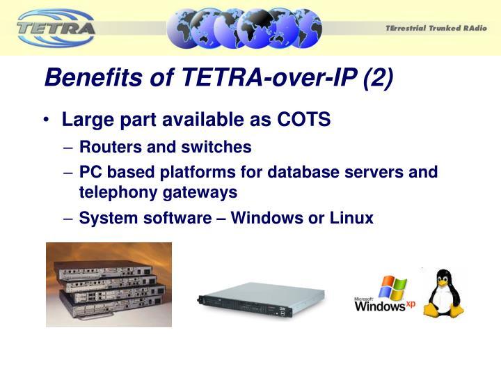 Benefits of TETRA-over-IP (2)