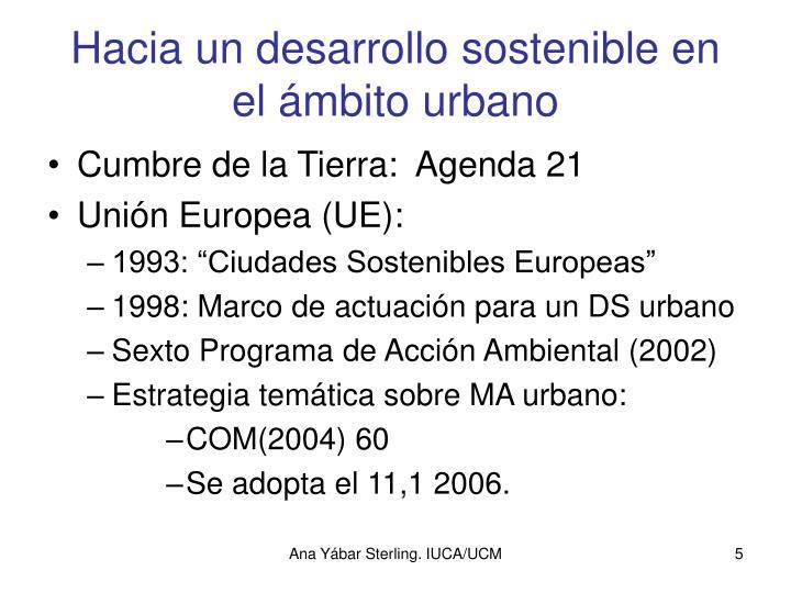 Hacia un desarrollo sostenible en el ámbito urbano