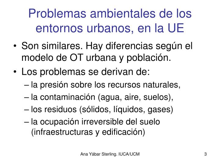 Problemas ambientales de los entornos urbanos en la ue