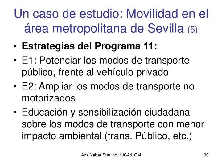 Un caso de estudio: Movilidad en el área metropolitana de Sevilla