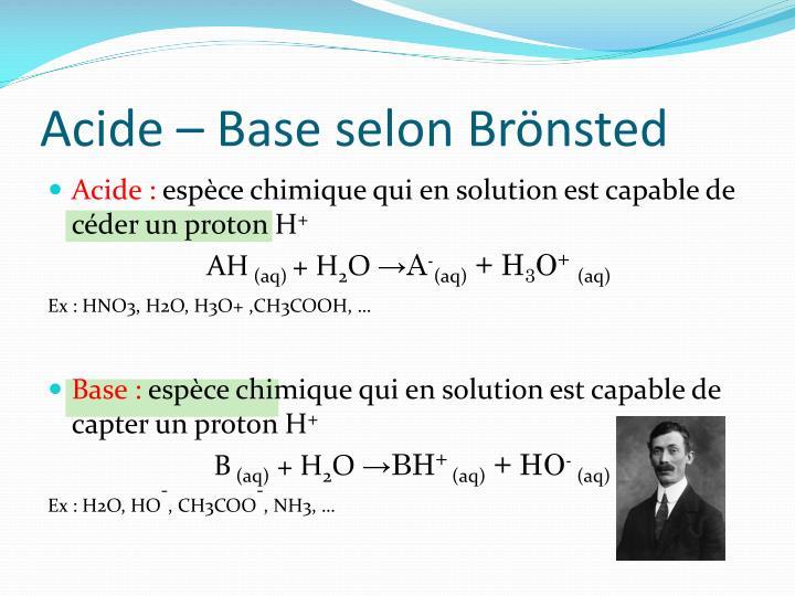 Acide – Base selon Brönsted