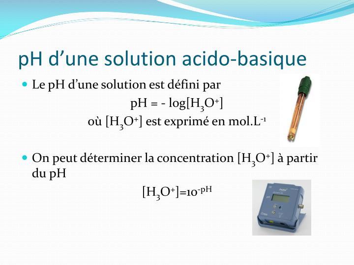 Ph d une solution acido basique