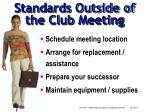 standards outside of the club meeting
