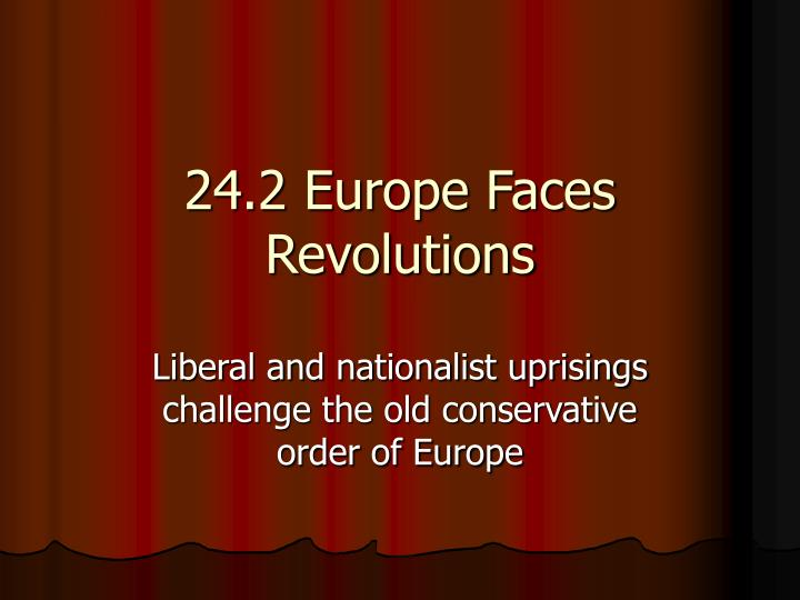 24 2 europe faces revolutions