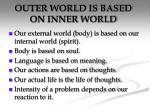 outer world is based on inner world
