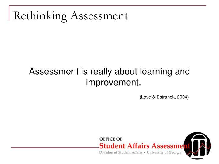 Rethinking Assessment