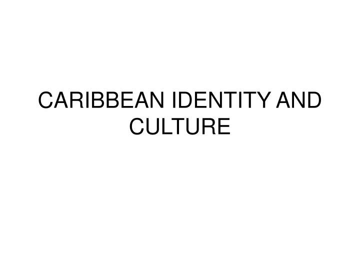 caribbean identity and culture n.