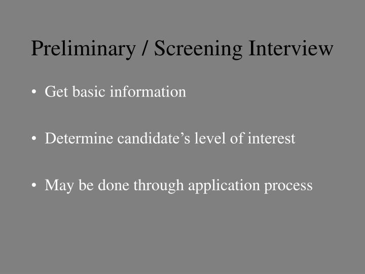Preliminary / Screening Interview