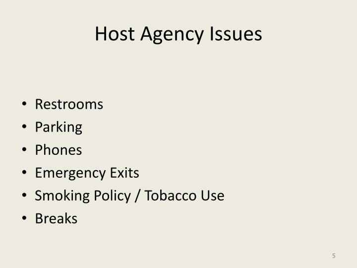 Host Agency Issues