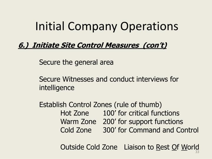 Initial Company Operations