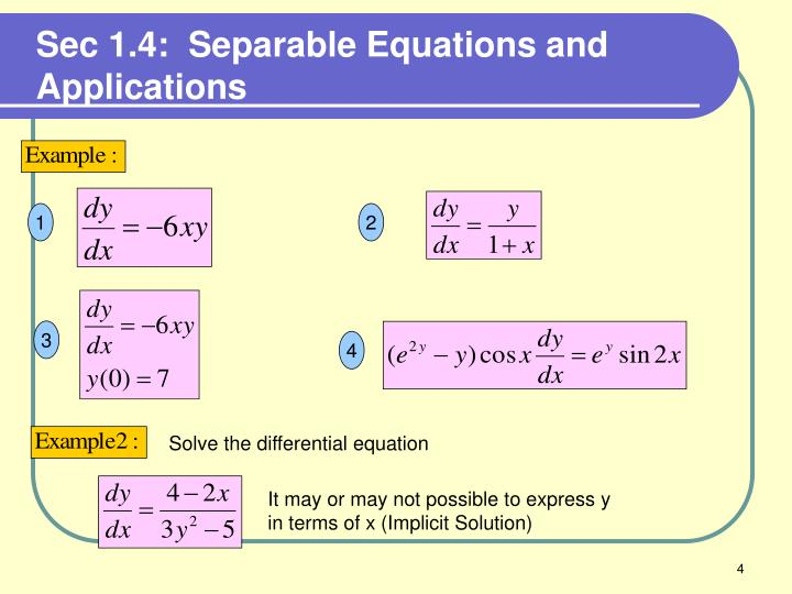 Sec 1.4:  Separable Equations and  Applications