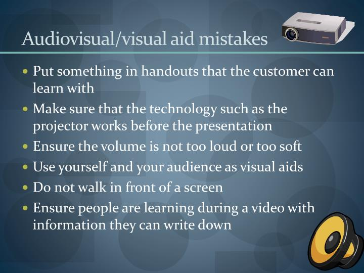 Audiovisual/visual aid mistakes