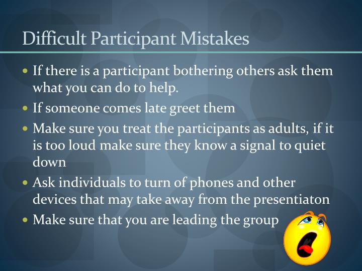 Difficult Participant Mistakes