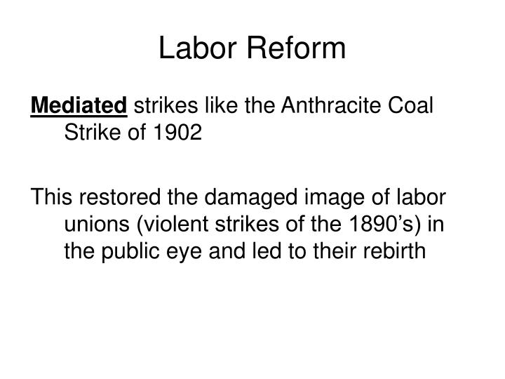 Labor Reform