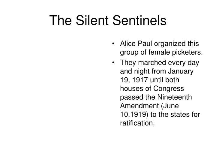 The Silent Sentinels