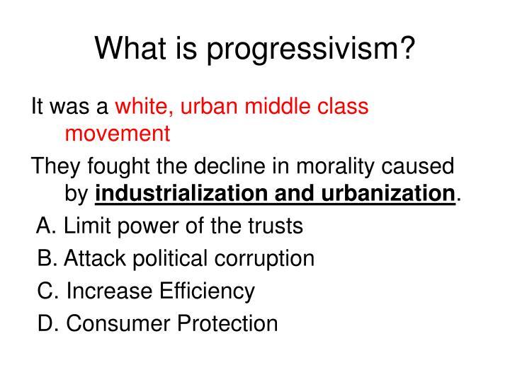 What is progressivism?