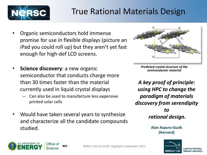 True Rational Materials Design