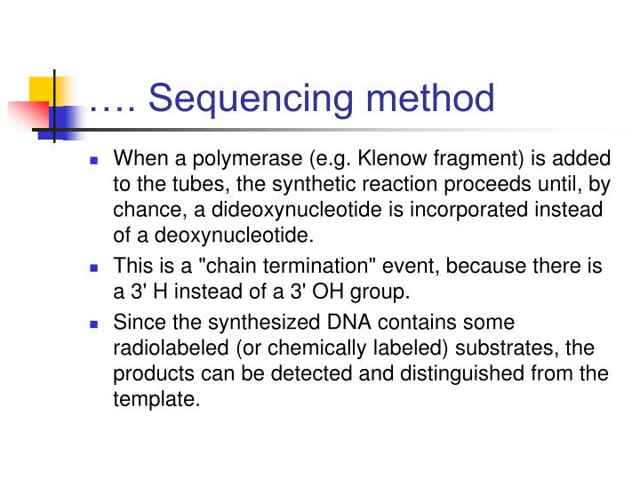 …. Sequencing method
