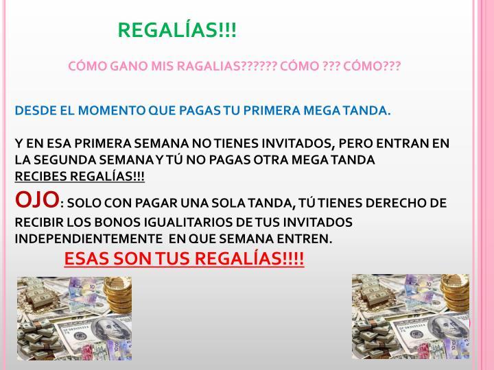REGALÍAS!!!