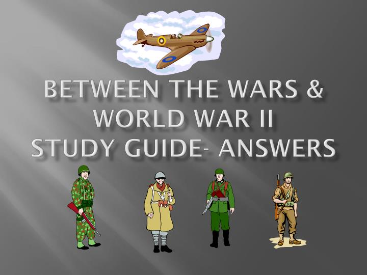 world war ii study guide World war ii was a military conflict that lasted from 1939 to 1945 and involved nearly all the nations of the world world war ii was caused by the treaty of versailles and the german people's resentment toward the league of nations.