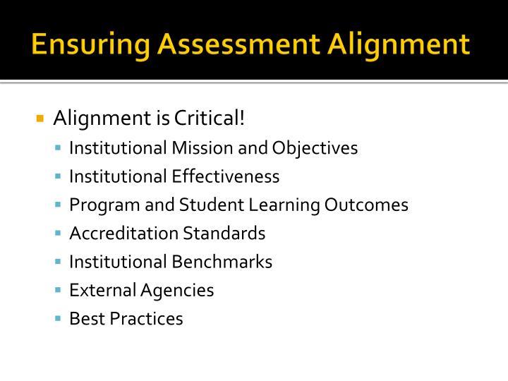 Ensuring Assessment Alignment