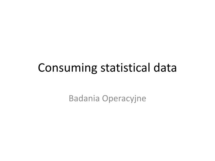 Consuming statistical data