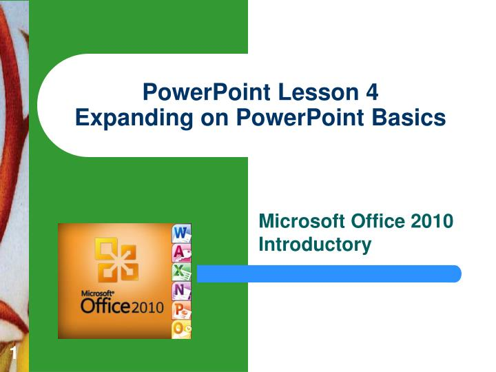 powerpoint lesson 4 expanding on powerpoint basics n.