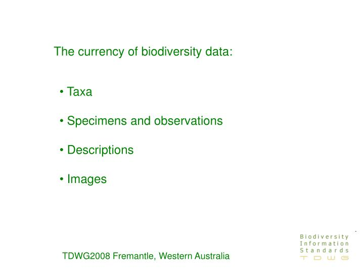 The currency of biodiversity data: