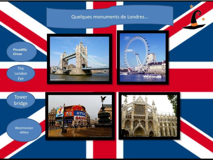 Quelques monuments de Londres…