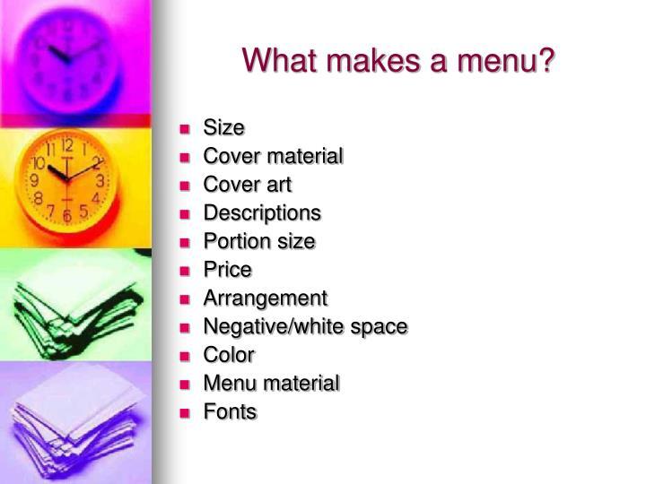 What makes a menu?