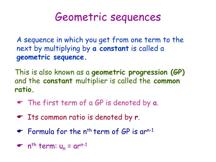 sequences: geometric progression and sequence essay Some background: a geometric progression (gp) is a sequence in which each term is obtained by multiplying the previous term by some constant, r i think a student might see one question involving sequences note: the gmat does not require you to know the terms arithmetic progression (ap.