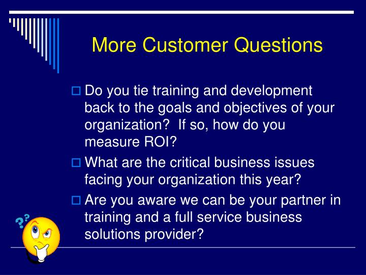 More Customer Questions