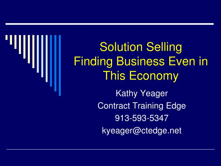 Solution selling finding business even in this economy