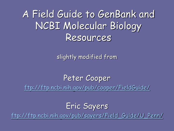 a field guide to genbank and ncbi molecular biology resources n.