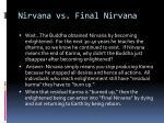 nirvana vs final nirvana