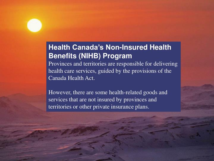 Health Canada's Non-Insured Health Benefits (NIHB) Program