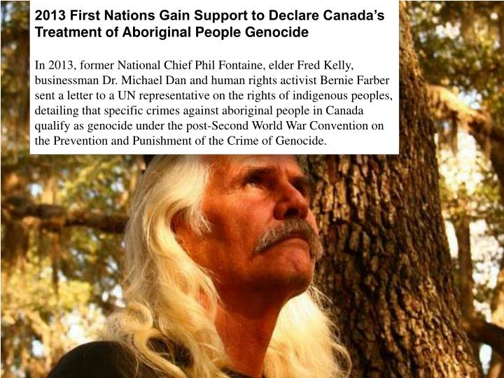 2013 First Nations Gain Support to Declare Canada's Treatment of Aboriginal People Genocide
