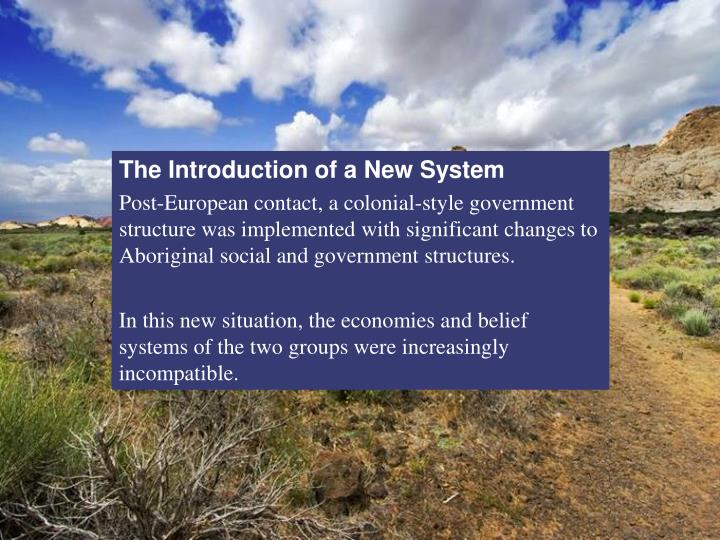 The Introduction of a New System