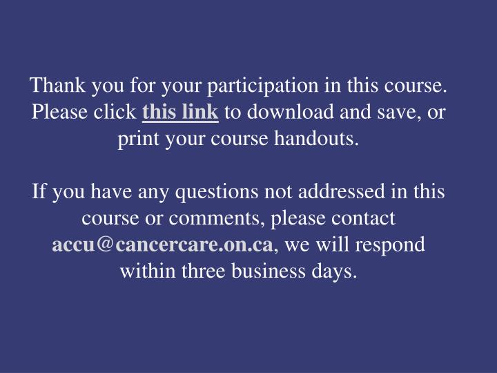 Thank you for your participation in this course.