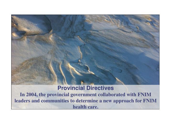 Provincial Directives