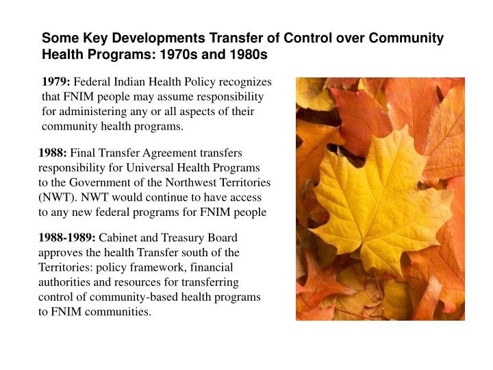 Some Key Developments Transfer of Control over Community Health Programs: 1970s and 1980s