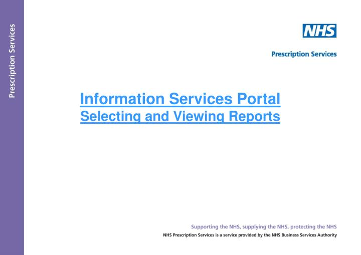 Information services portal selecting and viewing reports