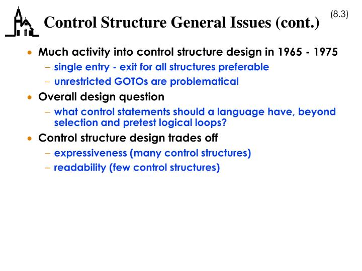 Control structure general issues cont