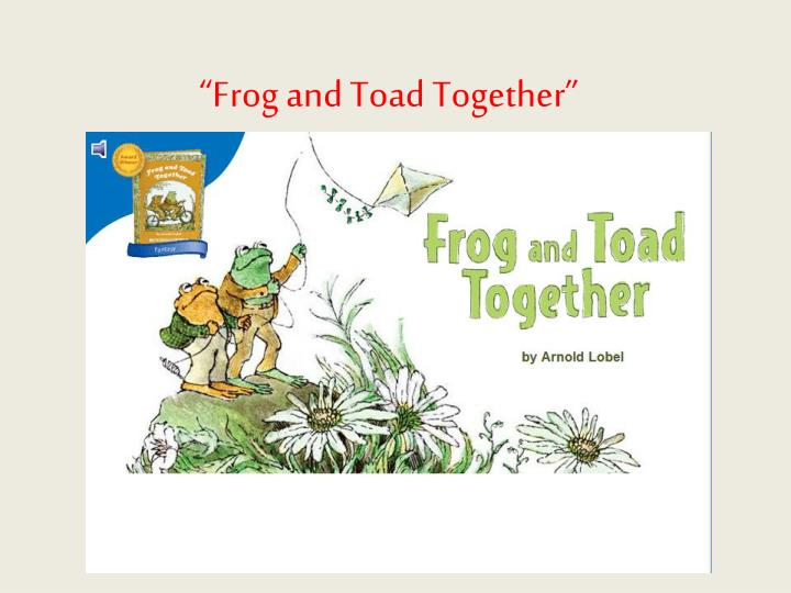 frog and toad together n.