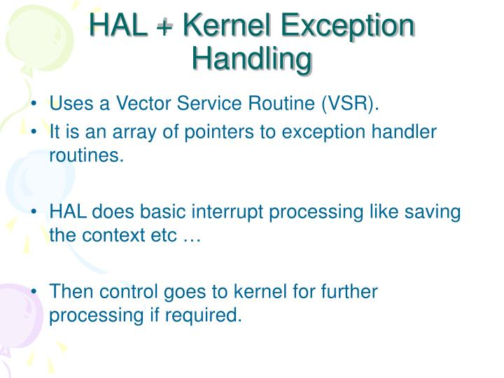 HAL + Kernel Exception Handling